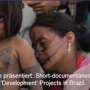 In Berlin: The Munduruku Indians: Weaving Resistance & Bright Flower and the scars from the stone: Short Documentaries about Indigenous Rights